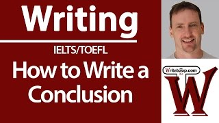 How to Write a Strong Conclusion for IELTS / TOEFL