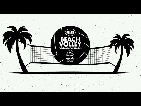 Mad Beach Volley | Models vs Celebrities Edition