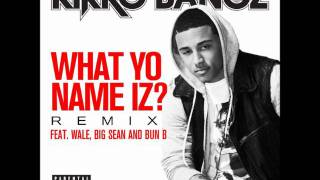 Kirko Bangz Ft. Big Sean, Wale & Bun B - What Yo Name Iz (Remix) (Instrumental) [Download]