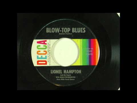 Lionel Hampton & Dinah Washington, ''Blow Top Blues'' (1947) mp3