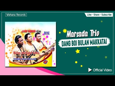 Marsada Trio - Dang Booi Bulan Makkatai
