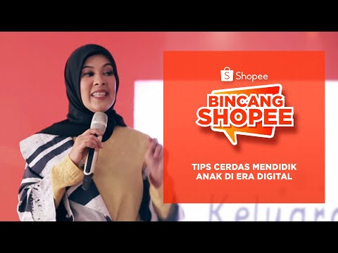 bincangshopee-vol.-3---tips-cerdas-mendidik-anak-di-era-digital
