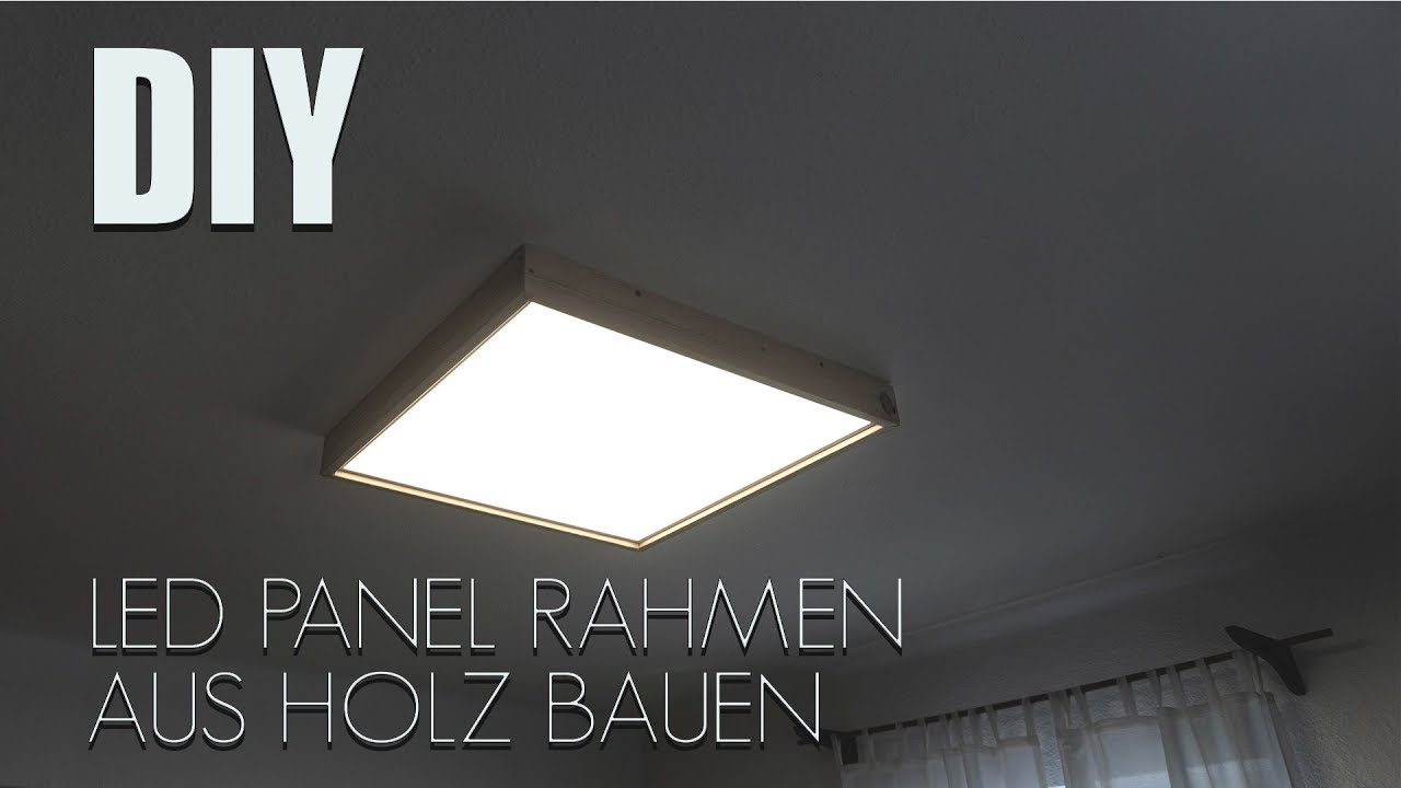DIY LED Panel Rahmen aus HOLZ Bauen .. - YouTube