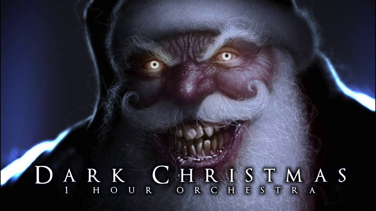 Dark Christmas.1 Hour Of Dark Christmas Krampus Christmas Music