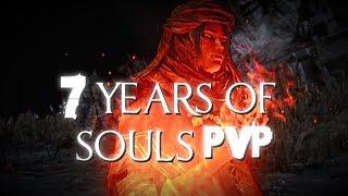 7 years of Souls PvP (Dark Souls, Dark Souls 2, Dark Souls 3 and Bloodborne 2011 -2018)