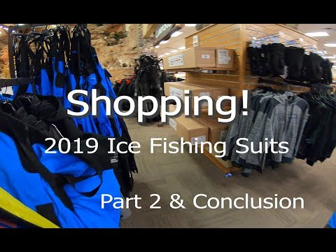 Part 2 Shopping For Ice Fishing Coats And Bibs