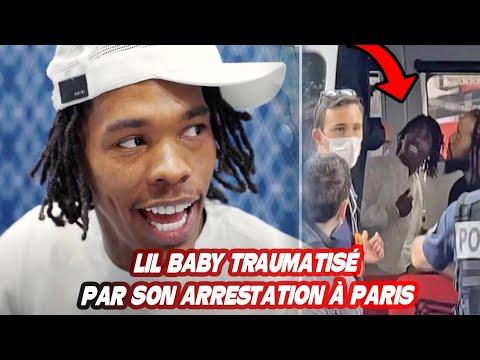 LIL BABY TRAUMATISÉ PAR SON ARRESTATION À PARIS IL S'EXPRIME