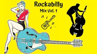 Great Rockabilly & Rock'n'Roll Mix - Best Of Oldies and Modern Songs Collection Vol 1.