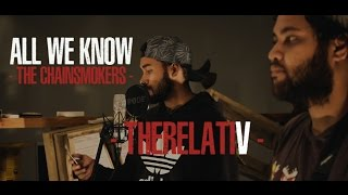 Gambar cover All We Know - The Chainsmokers ft. Phoebe Ryan  (cover by TheRelatiV)