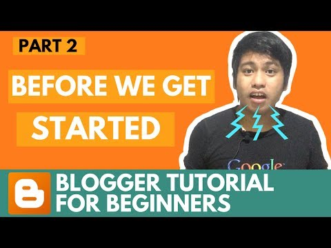 blogger-tutorial-for-beginners---before-we-get-started---part-2