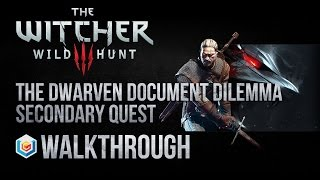 The Witcher 3 Wild Hunt Walkthrough The Dwarven Document Dilemma Secondary Quest Guide Gameplay