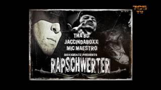 Download THA BG & JaCcInDaBoxX & Mic Maestro   Rap Schwerter 2017 MP3 song and Music Video