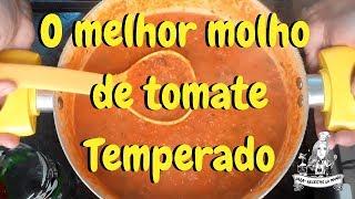Molho de Tomate Muito Temperadinho e Fácil