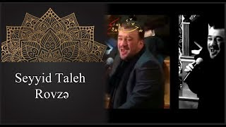 Seyyid Taleh - ürek yandiran rovze