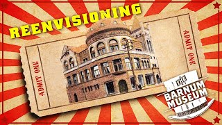 The Show Must Go On | Re-envisioning the Museum Design Of The Barnum Museum in Bridgeport CT