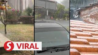 Hailstones rain down in Cheras