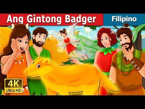 Ang Gintong Badger   The Golden Badger Story   Kwentong Pambata   Filipino Fairy Tales