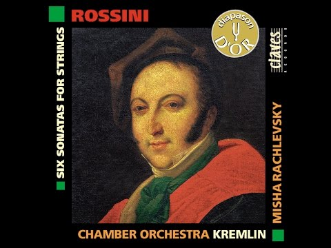 (M.Rachlevsky) Chamber Orchestra Kremlin - G. Rossini: Six Sonatas for Strings / No. 3 in C Major