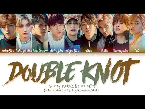 "Stray Kids ""DOUBLE KNOT"" (Color Coded Lyrics Eng/Rom/Han/가사)"