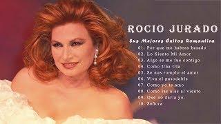Rocio Jurado -  Grandes Éxitos, Sus Mejores Canciones