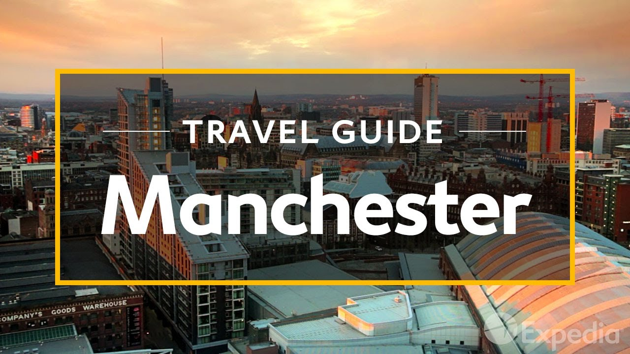 Manchester Vacation Travel Guide | Expedia - YouTube