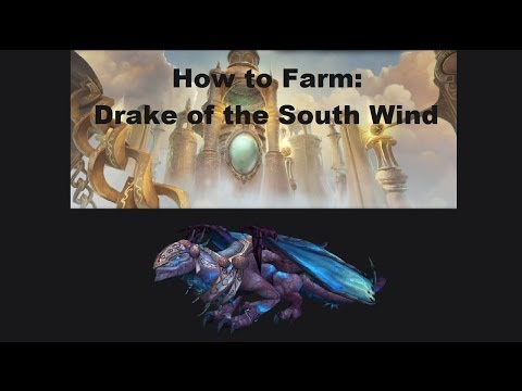 How To Farm: Drake Of The South Wind