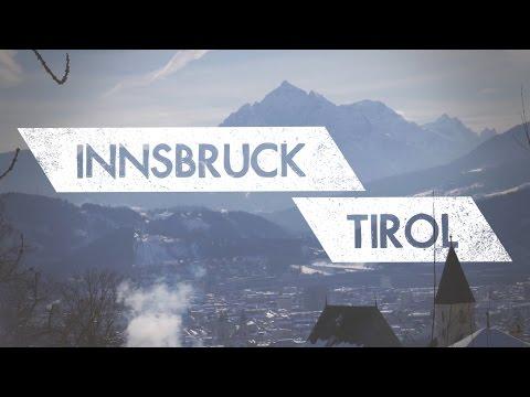 Innsbruck, Tirol | Capital of the Austrian Alps