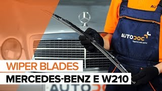 How to change Windscreen wipers on MERCEDES-BENZ E-CLASS (W210) - online free video