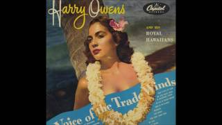 Harry Owens and His Royal Hawaiians - VOICE OF THE TRADE WINDS