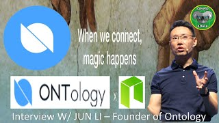 Ontology Trust Network - ONT - What Ontology Is? -Trust Blockchains! AMA with Jun Li