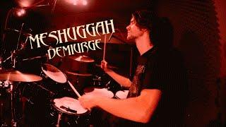 Charles Phily - MESHUGGAH - Demiurge (Drum cover)
