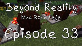 Beyond Reality med RobinKaja - Episode 33