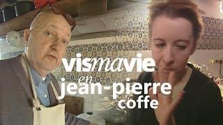 La grande cuisine française avec Jean-Pierre Coffe - Vis ma vie MP3
