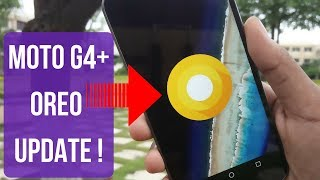 How To Install Android 8.0 Oreo On Moto G4+ | Lineage 15 !! [ Installation + Overview ]