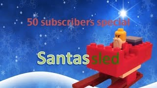 How To Build A Easy Lego Santa`s Sled!! *50 Sub-special*