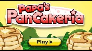 Papa's Pancakeria Full Gameplay Walkthrough
