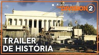 Tom Clancy's The Division 2: Trailer de História