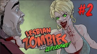 Video Lesbian Zombies from Outer Space, Chapter 2 -- Horror Comedy Motion Comic 18+ download MP3, 3GP, MP4, WEBM, AVI, FLV November 2018