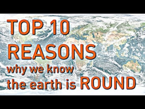 TOP 10 REASONS Why We Know the Earth is Round thumbnail