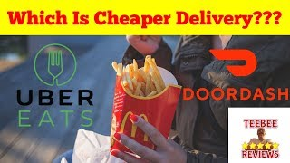 Who Is Cheaper UberEats Or DoorDash