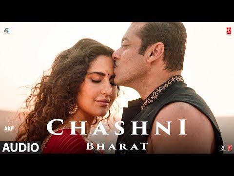 Full Audio: Chashni | Bharat | Salman Khan, Katrina Kaif | Vishal & Shekhar ft. Abhijeet Srivastava