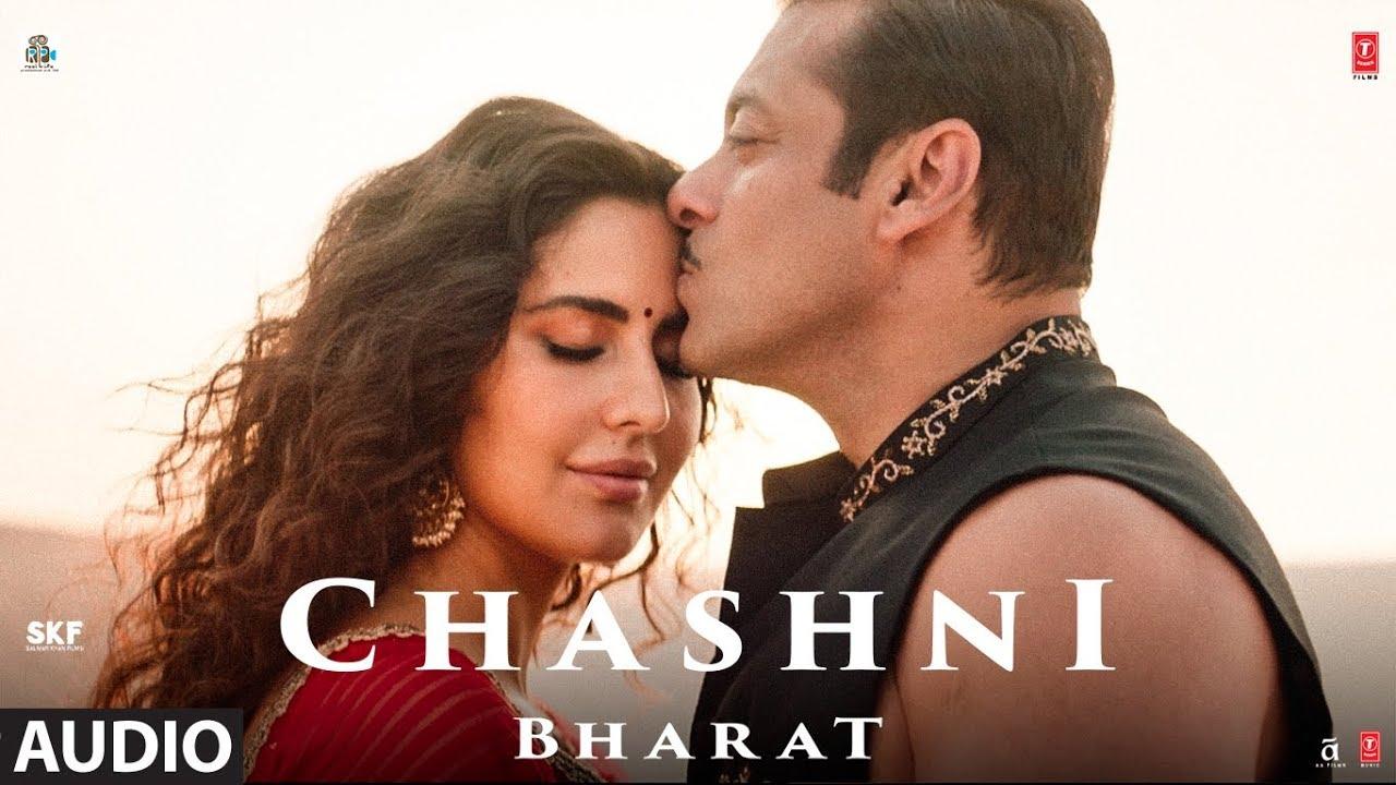 Full Audio: Chashni | Bharat | Salman Khan, Katrina Kaif | Vishal & Shekhar ft. Abhijeet Srivastava Watch Online & Download Free