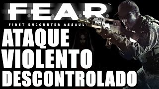 F.E.A.R.: EXTRACTION POINT (Parte 12) - 2 MONSTROS GIGANTES CONTRA 1 MALUCO