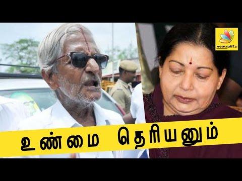 Traffic Ramaswamy demands Jayalalitha to reveal health status | Latest Tamil Nadu News