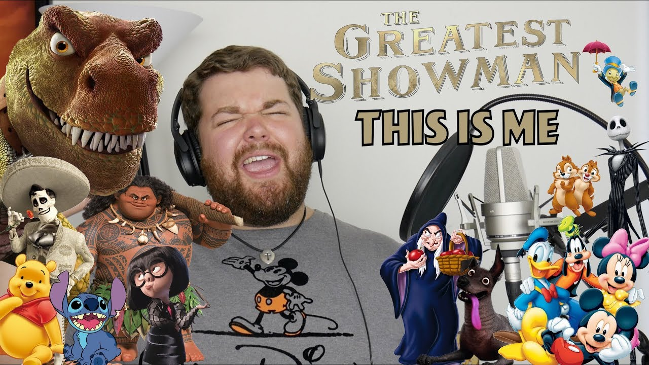 disney and pixar sings this is me from the greatest showman - youtube