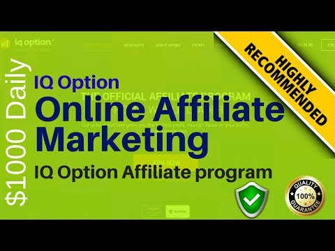 HOW TO MAKE MONEY ONLINE - IQ Option Affiliate Program | Affiliate Marketing Guide 2018!