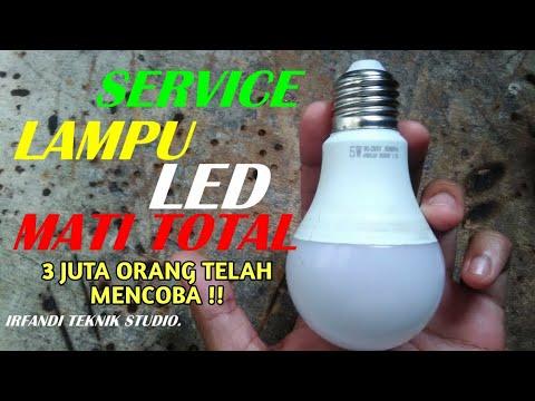 TANPA MODAL !!! Begini Cara Memperbaiki LAMPU LED Mati Total Mudah Dan Cepat.