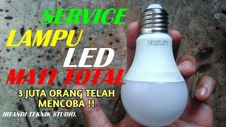 Download Video TANPA MODAL !!! Begini Cara Memperbaiki LAMPU LED Mati Total Mudah Dan Cepat. MP3 3GP MP4