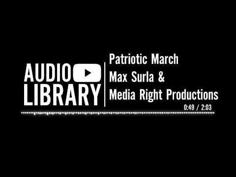 Patriotic March - Max Surla & Media Right Productions