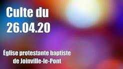 Culte Église baptiste Joinville-le-Pont (26.04.20)
